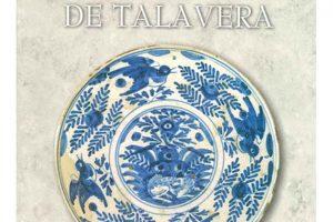 Cerámicas De Talavera. Arte Y Patrimonio