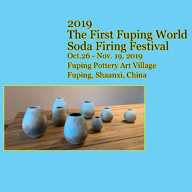 2019 Fuping International Soda Firing Ceramic Festival