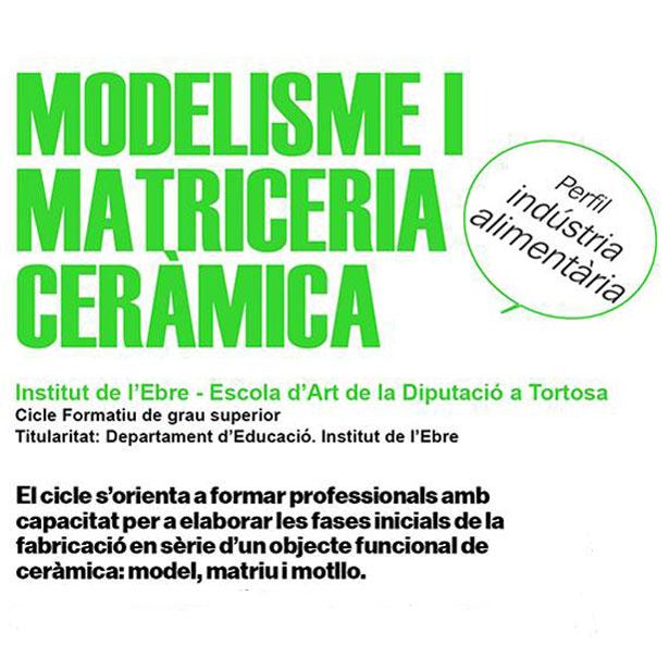 Modelisme I Matriceria Ceràmica. Cicle Formatiu De Grau Superior