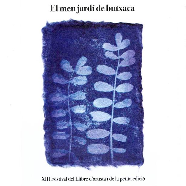 Convocat El XIII Festival Del Llibre D'artista I De La Petita Edició