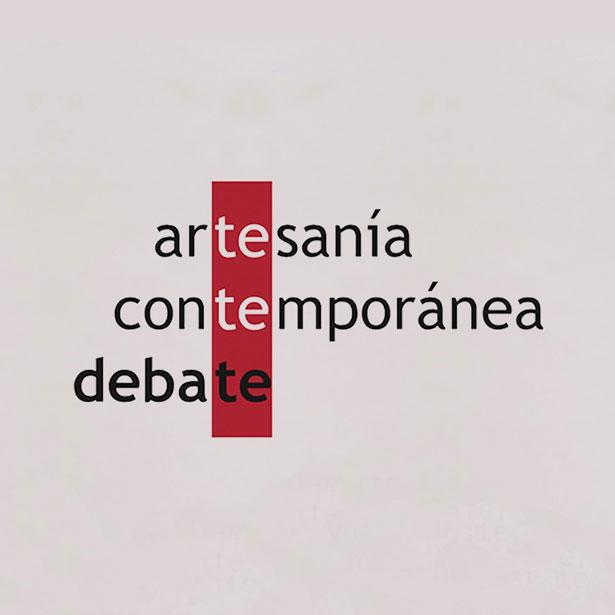 Artesanía Contemporánea A Debate