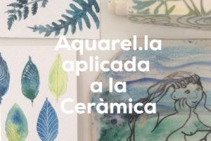 Aquarel·la Aplicada A La Ceràmica