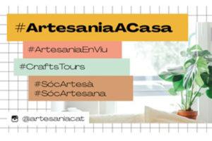 """Campanya """"L'artesania Entra A Casa Teva"""""""