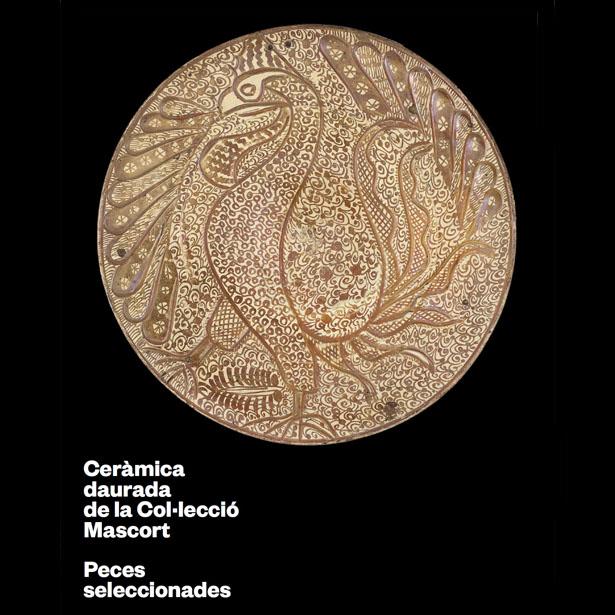 Ceràmica Daurada De La Col·lecció Mascort. Peces Seleccionades