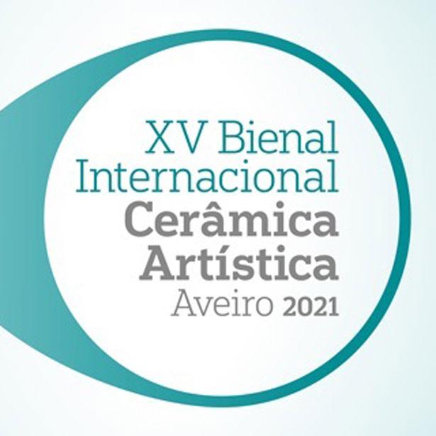 BICAA 2021:  XV Edició De La Biennal Internacional D'Art Ceràmic D'Aveiro
