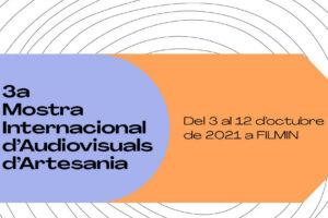 III Mostra Internacional D'Audiovisuals D'Artesania